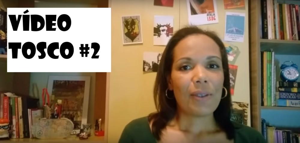 VídeoTosco#2